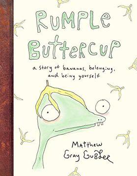 portada Rumple Buttercup: A Story of Bananas, Belonging, and Being Yourself (libro en Inglés)