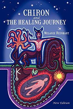 portada Chiron and the Healing Journey (libro en Inglés)