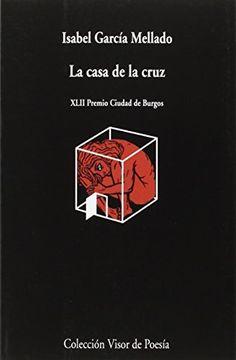 portada La Casa De La Cruz (visor de Poesía)