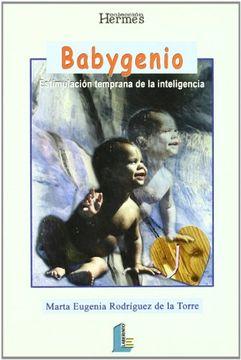 portada Babygenio. Estimulación Temprana de la Inteligencia (Colección Hermes)