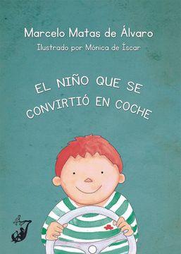 portada El Niño que se Convirtió en Coche (Mandarina)