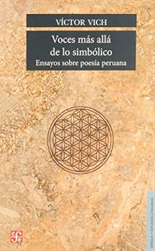 portada Voces más Allá de lo Simbólico. Ensayos Sobre Poesía Peruana