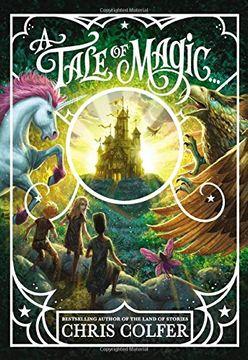 portada A Tale of Magic. (libro en Inglés)