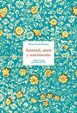 portada Amistad, Amor y Matrimonio