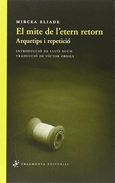 portada El Mite de L'etern Retorn (Assaig) (libro en catalán)