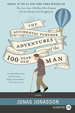portada The Accidental Further Adventures of the Hundred-Year-Old Man: A Novel (libro en Inglés)