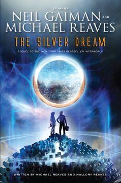 portada Interworld Trilogy 2: The Silver Dream - Harper Collins usa (libro en Inglés)
