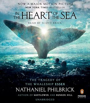 portada In the Heart of the Sea: The Tragedy of the Whaleship Essex (Movie Tie-In) (libro en Inglés) (Audiolibro)
