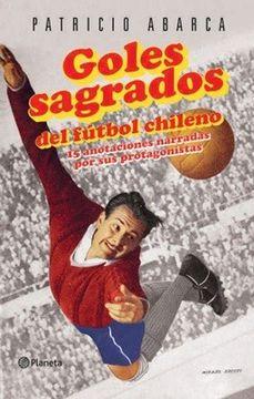portada Goles Sagrados del Fútbol Chileno