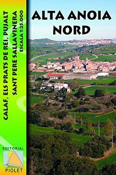 portada Alta Anoia Nord, mapa excursionista. Escala 1:25.000. Editorial Piolet.