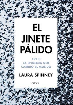 portada El Jinete Pálido: 1918: La Epidemia que Cambió el Mundo (Tiempo de Historia)