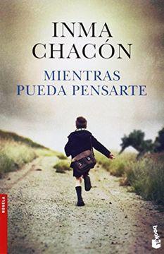 portada Mientras Pueda Pensarte (novela Y Relatos)