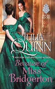 portada Because of Miss Bridgerton (Bridgertons)