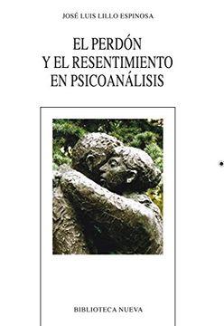 portada EL PERDON Y EL RESENTIMIENTO EN PSICOANALISIS
