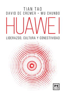 portada Huawei Liderazgo Cultura y Conectividad