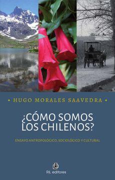 portada ¿Cómo Somos Los Chilenos?