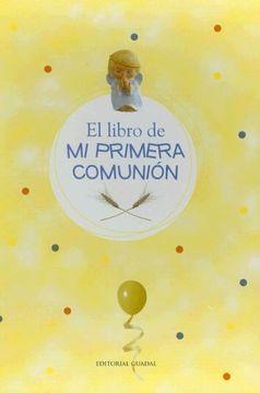 portada El libro de mi primera comunion (Spanish Edition)