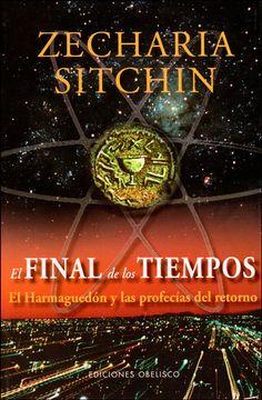 portada El Final de los Tiempos: El Harmaguedón y las Profecías del Retorno (Mensajeros del Universo)