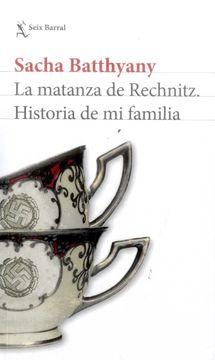 portada La Matanza de Rechnitz. Historia de mi Familia