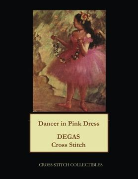 portada Dancer in Pink Dress: Degas cross stitch pattern