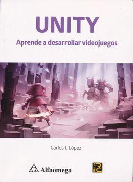 portada Unity Aprende a Desarrollar Videojuegos