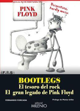 portada Bootlegs: El Tesoro de Rock. El Gran Legado de Pink Floyd (Música)