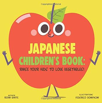 portada Japanese Children's Book: Raise Your Kids to Love Vegetables! (libro en inglés)