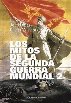 portada Los Mitos de la Segunda Guerra Mundial 2