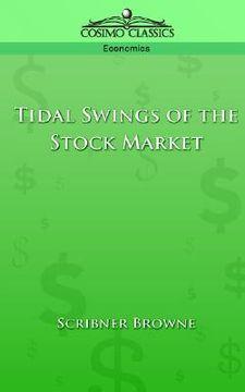 portada tidal swings of the stock market