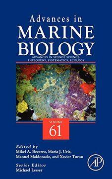 portada Advances in Sponge Science: Phylogeny, Systematics, Ecology, Volume 61 (Advances in Marine Biology) (libro en Inglés)