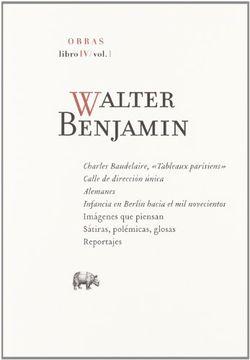 portada Obras Walter Benjamin. Libro iv / Volumen 1-Walter Benjamin-9788496775