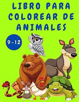 portada Libro Para Colorear de Animales Para Niños de 9 a 12 Años: Libro de Actividades Para Niños - Libros Para Colorear de Animales - Páginas Divertidas.   - Libros Para Colorear - Libros Para Niños