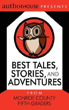 portada best tales, stories, and adventures: from monroe county fifth graders