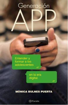 portada Generación app Entender y Formar a los Adolescente