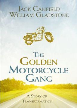 portada The Golden Motorcycle Gang: A Story of Transformation (libro en Inglés)