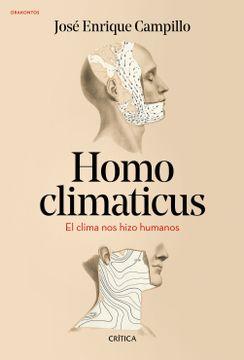 portada Homo Climaticus: El Clima nos Hizo Humanos