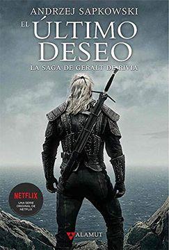 portada El Último Deseo. La saga de Geralt de Rivia 1 (The Witcher)
