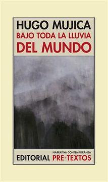 portada Bajo Toda la Lluvia del Mundo (Narrativa Contemporánea)