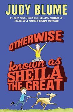 portada Otherwise Known as Sheila the Great (libro en Inglés)