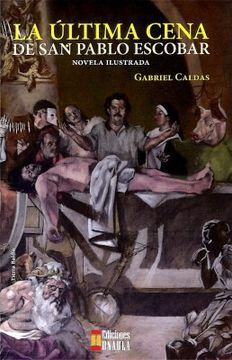 portada La Ultima Cena de san Pablo Escobar
