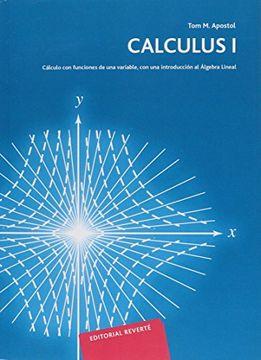 portada Calculus: Calculo con Funciones de una Variable con una Introduccion al Algebra Lineal, Vol. 1