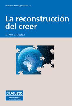portada Reconstruccion del Creer, la (Cuadernos de Teología Deusto)