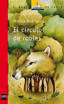 portada El Círculo de Robles (el Barco de Vapor Roja)