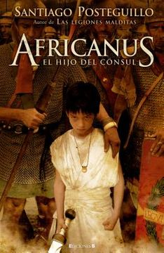 Africanus, el Hijo del Cónsul (Histórica)