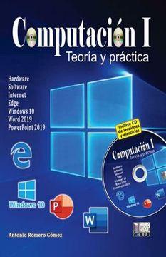 portada Computacion 1. Teoria y Practica (Incluye cd) / Bachillerato