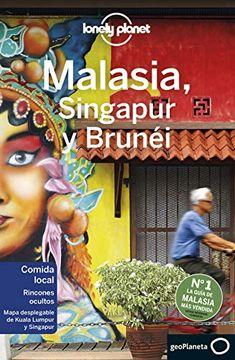 portada Malasia, Singapur y Brunéi 4 (Guías de País Lonely Planet)