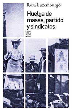 portada Huelga de Masas, Partido y Sindicatos