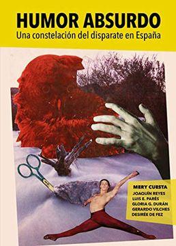 portada Humor Absurdo: Una Constelación del Disparate en España (Fuera de Coleccion)