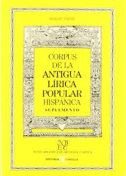 portada Corpus De La Antigua Lirica Popular Hispanica -Sup