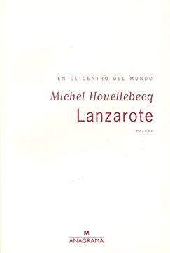 portada Lanzarote, en el Centro del Mundo